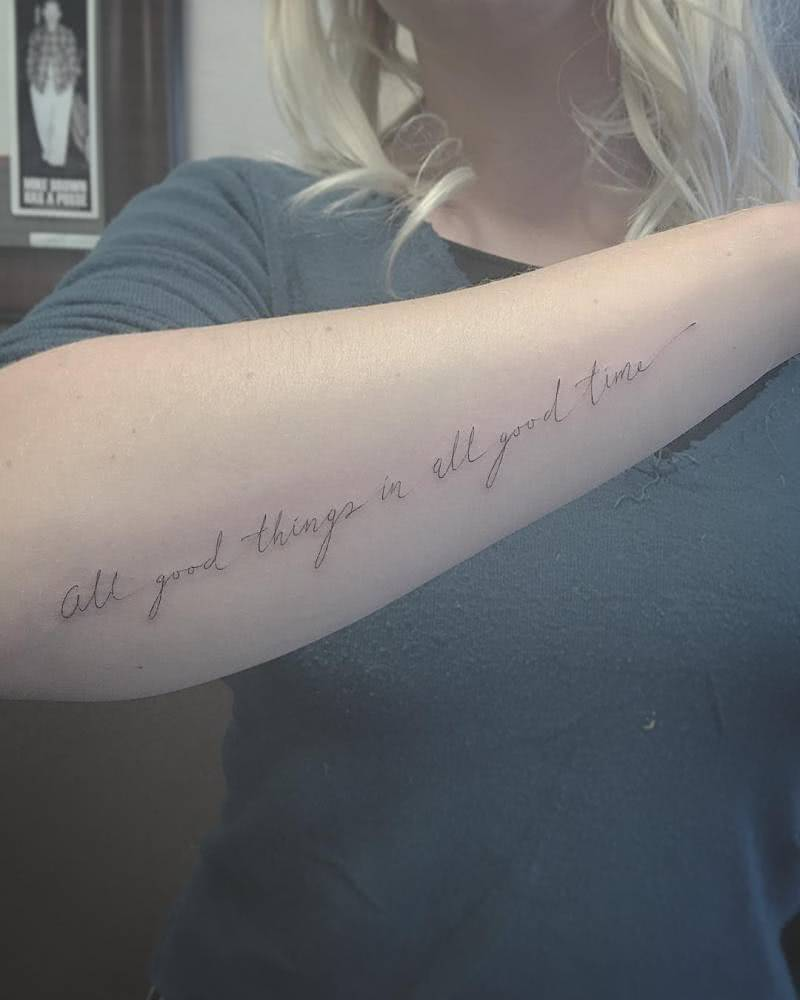 Tattoo Spruch all good things in all good time